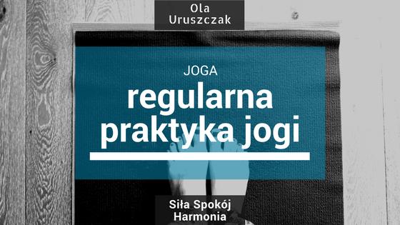 Jak regularnie chodzić na jogę